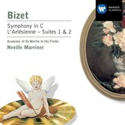 Bizet: Symphony in C Major & L'arlšienne Suites Nos 1 & 2
