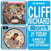 21 today/32 minutes and 17 seconds with cliff richard cover image