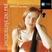 Brahms: Cello Sonatas Nos.1 & 2 - Bruch: Kol Nidrei