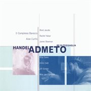 Handel - admeto, re di tessaglia cover image