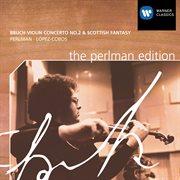Bruch: Violin Concertos / Scottish Fantasy