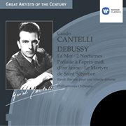 DEBUSSY, C.: Orchestral Works (Cantelli) cover image