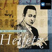 The Legendary Heifetz