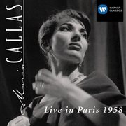 Maria Callas live in Paris 1958 cover image