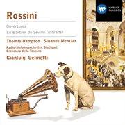 Rossini: Overtures & Opera Arias