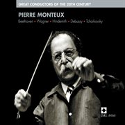Pierre monteux : great conductors of the 20th century cover image