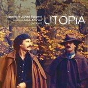 Utopia: Vitorino E Janita Salom̌ Cantam Još Afonso [ao Vivo]
