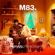 Hurry up, we're dreaming cover image