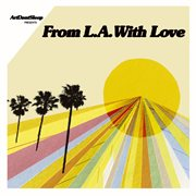 Artdontsleep Presents From L.a. With Love
