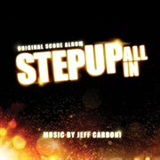 Step Up: All in (original Score Album)