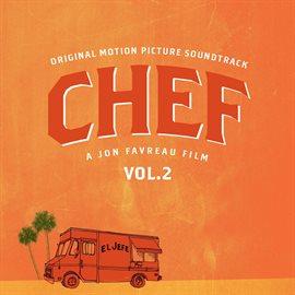 Chef Vol. 2 (Original Soundtrack Album)