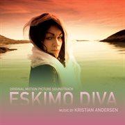 Eskimo Diva (original Motion Picture Soundtrack)