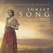Sunset Song (original Motion Picture Soundtrack)