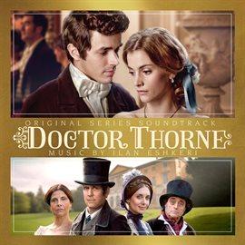 Cover image for Doctor Thorne (Original Series Soundtrack)