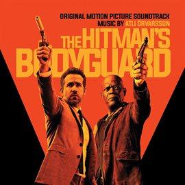 Cover image for The Hitman's Bodyguard (Original Soundtrack Album)