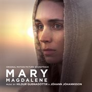 Mary magdalene (original motion picture soundtrack) cover image