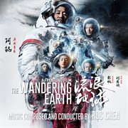 The Wandering Earth (original Motion Picture Soundtrack)