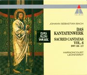 Bach, js: sacred cantatas vol.6: bwv 100-117 cover image