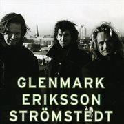Glenmark Eriksson Str̲mstedt