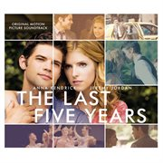 The last five years : original motion picture soundtrack cover image