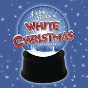 Irving berlin's white christmas  (original broadway cast recording) cover image