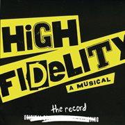 High fidelity (original broadway cast recording) cover image