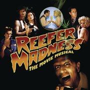 Reefer madness  (original motion picture soundtrack & original los angeles cast recording) cover image