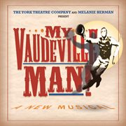 My Vaudeville Man (original Cast Recording)