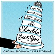 It shoulda been you (original broadway cast recording) cover image