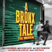 A Bronx tale : original Broadway cast recording cover image