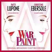 War Paint (original Broadway Cast Recording)