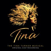 Tina: the tina turner musical (original cast recording). Original Cast Recording cover image