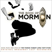 The book of Mormon : original Broadway cast recording cover image
