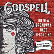 Godspell : the new Broadway cast recording cover image
