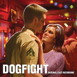 Cover image for Dogfight (Original Cast Recording)