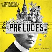 Preludes (original cast recording) cover image