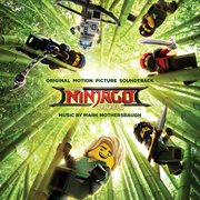 The LEGO Ninjago movie : original motion picture soundtrack cover image