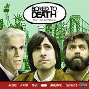 Bored to death. The complete first season cover image