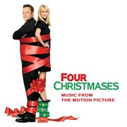 Four Christmases : music from the motion picture cover image