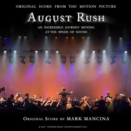 Cover image for August Rush (Original Score From The Motion Picture)