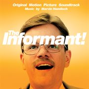 The informant! (original motion picture soundtrack) cover image
