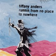 Runnin from no place to nowhere cover image