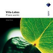 Villa-lobos : Prole Do Beb̊, Rudepoema & as Tr̊s Marias