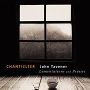 Tavener : lamentations & praises cover image