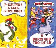 Colėô Disquinho 2002 - Dona Galinha E Seus Pintinhos / O Burrinho Tr̤ L̤ L̤