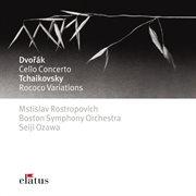 Dvor̀k : Cello Concerto & Tchaikovsky : Rococo Variations - Elatus