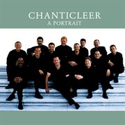 Chanticleer - a portrait cover image