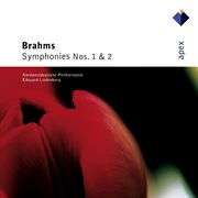 Brahms: Symphonies Nos 1 & 2