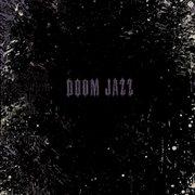 Doom jazz : music from the imaginary futurist drama cover image