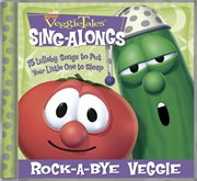 Rock-a-bye veggie cover image